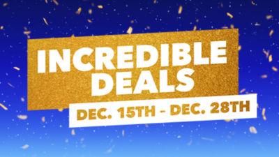 Incredible Deals Dec 15th - Dec 28th