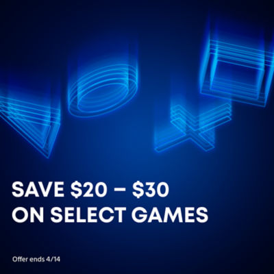 Save $20 - $30 off select games
