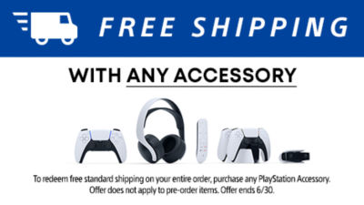 Free standard shipping with purchase of any PlayStation accessory