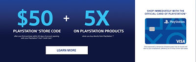 Shop immediately with the official card of PlayStation. $50 PlayStation Store code plus 5 times points on playstation products. Learn More.